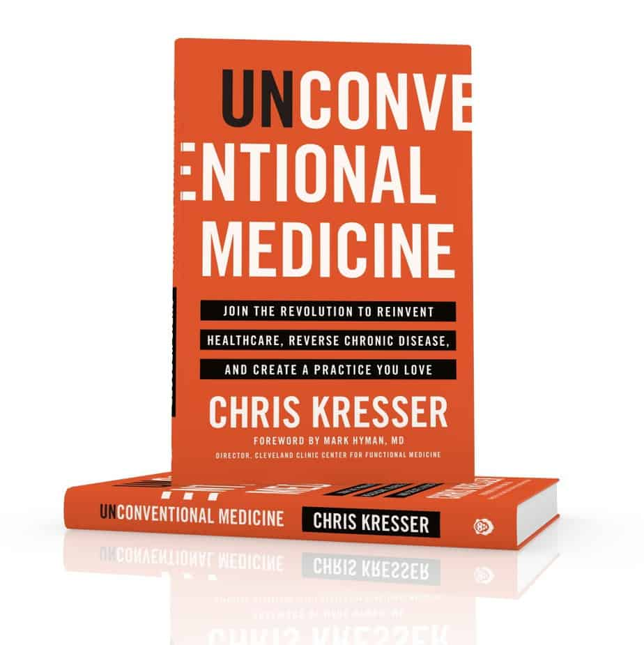 Chris Kresser Unconventional Medicine