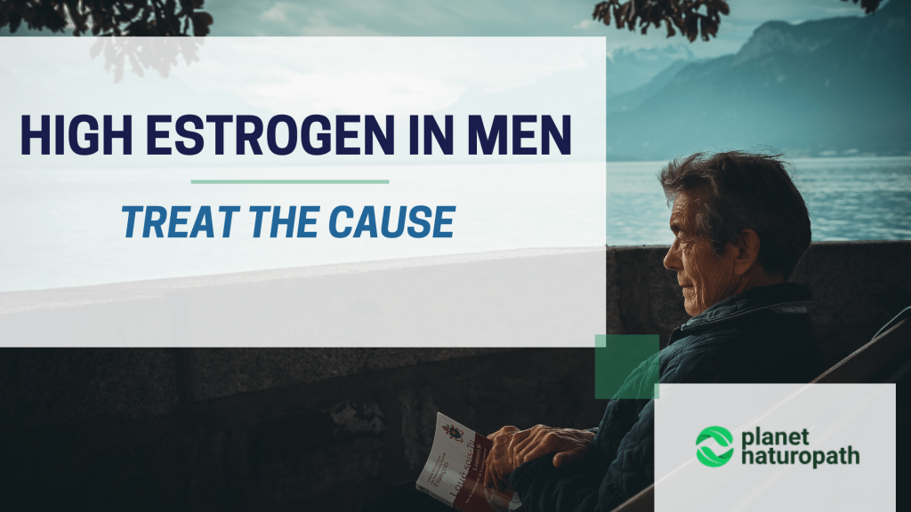 Causes-and-Treatments-Of-High-Estrogen-In-Men