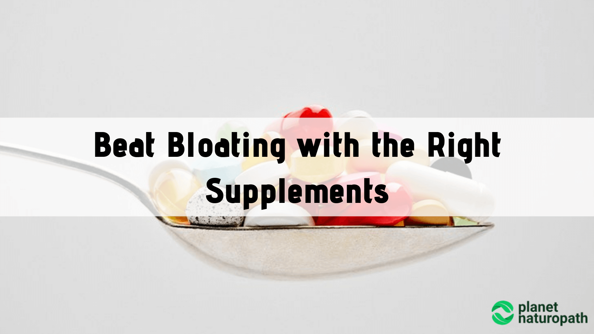 Beat-Bloating-with-the-Right-Supplements