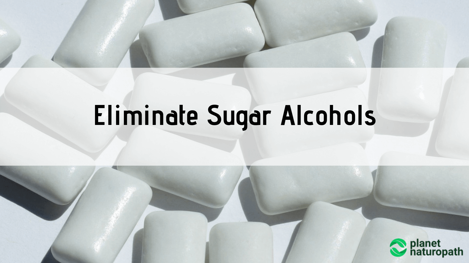 Eliminate-Sugar-Alcohols