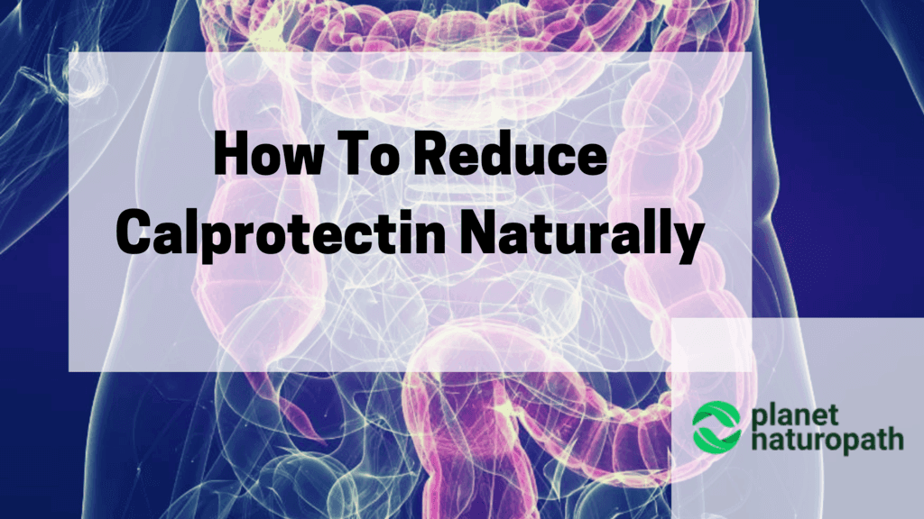 How-To-Reduce-Calprotectin-Naturally