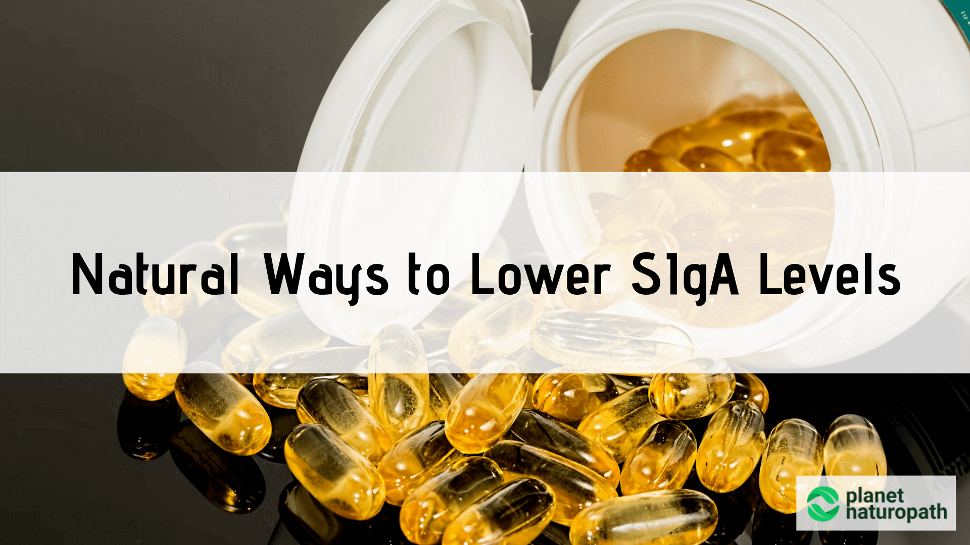 Tips-\on-How-to-Naturally-Lower-SIgA