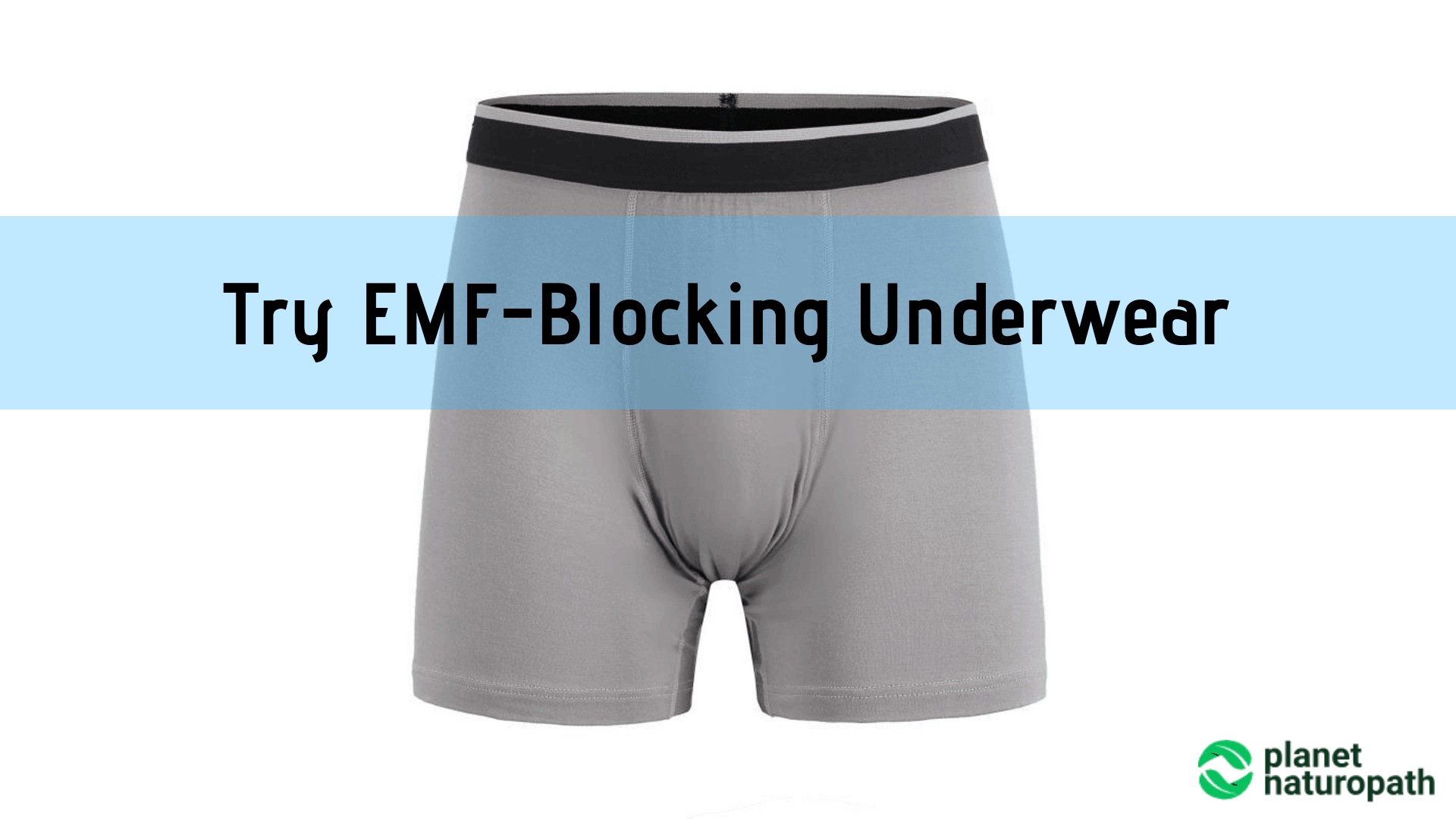 Try-EMF-Blocking-Underwear