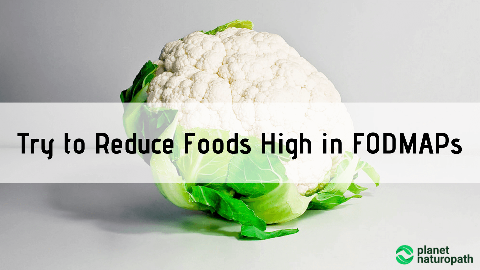Try-to-Reduce-Foods-High-in-FODMAPs