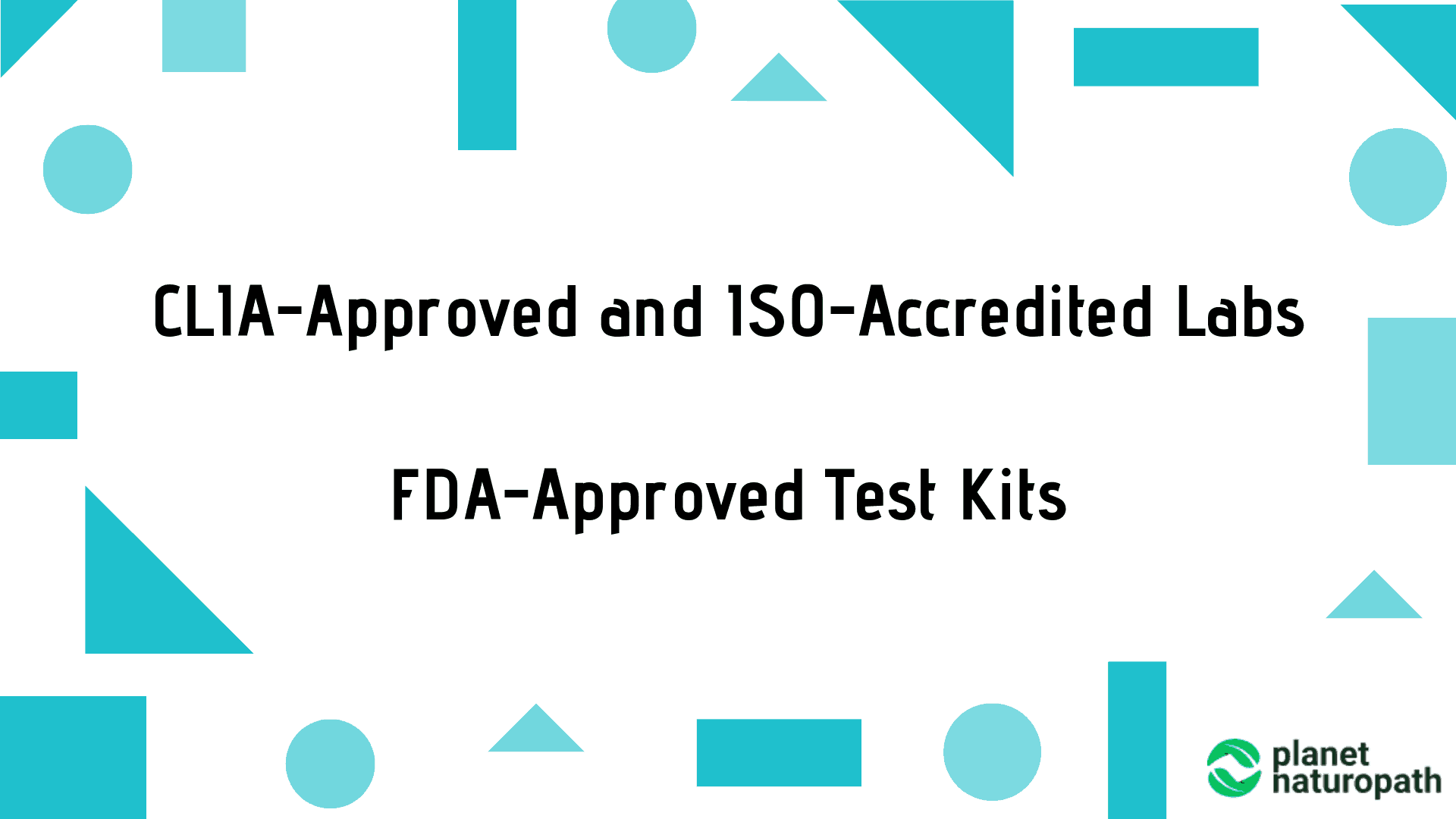 CLIA-approved-and-ISO-accredited-Labs-FDA-approved-tests