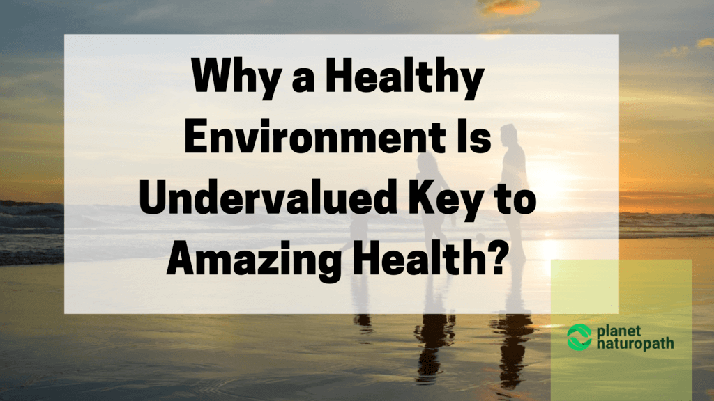 Healthy environment and health