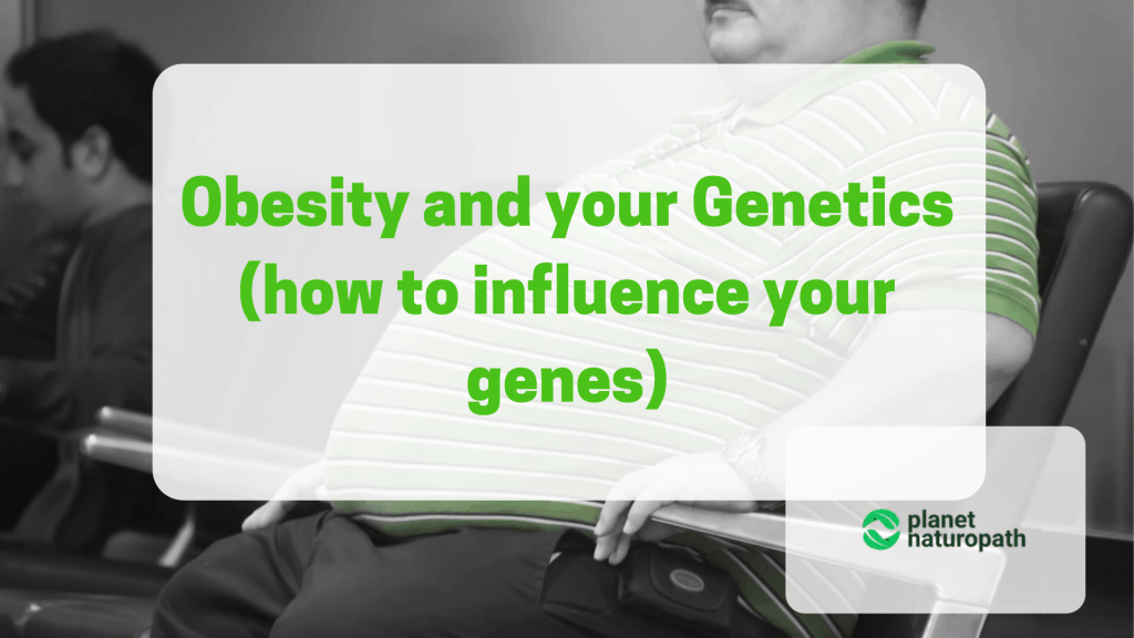 Obesity-and-your-Genetics-how-to-influence-your-genes