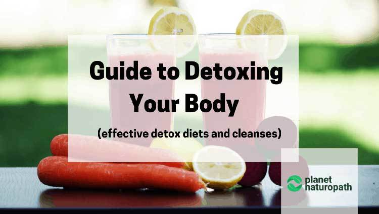 Effective Detox Diets and Cleanses