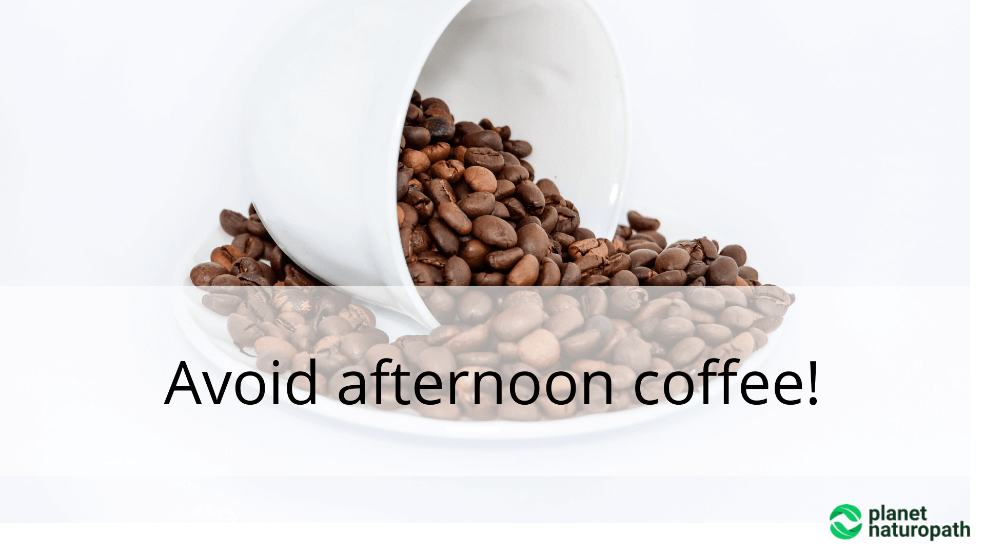 Avoid-afternoon-coffee