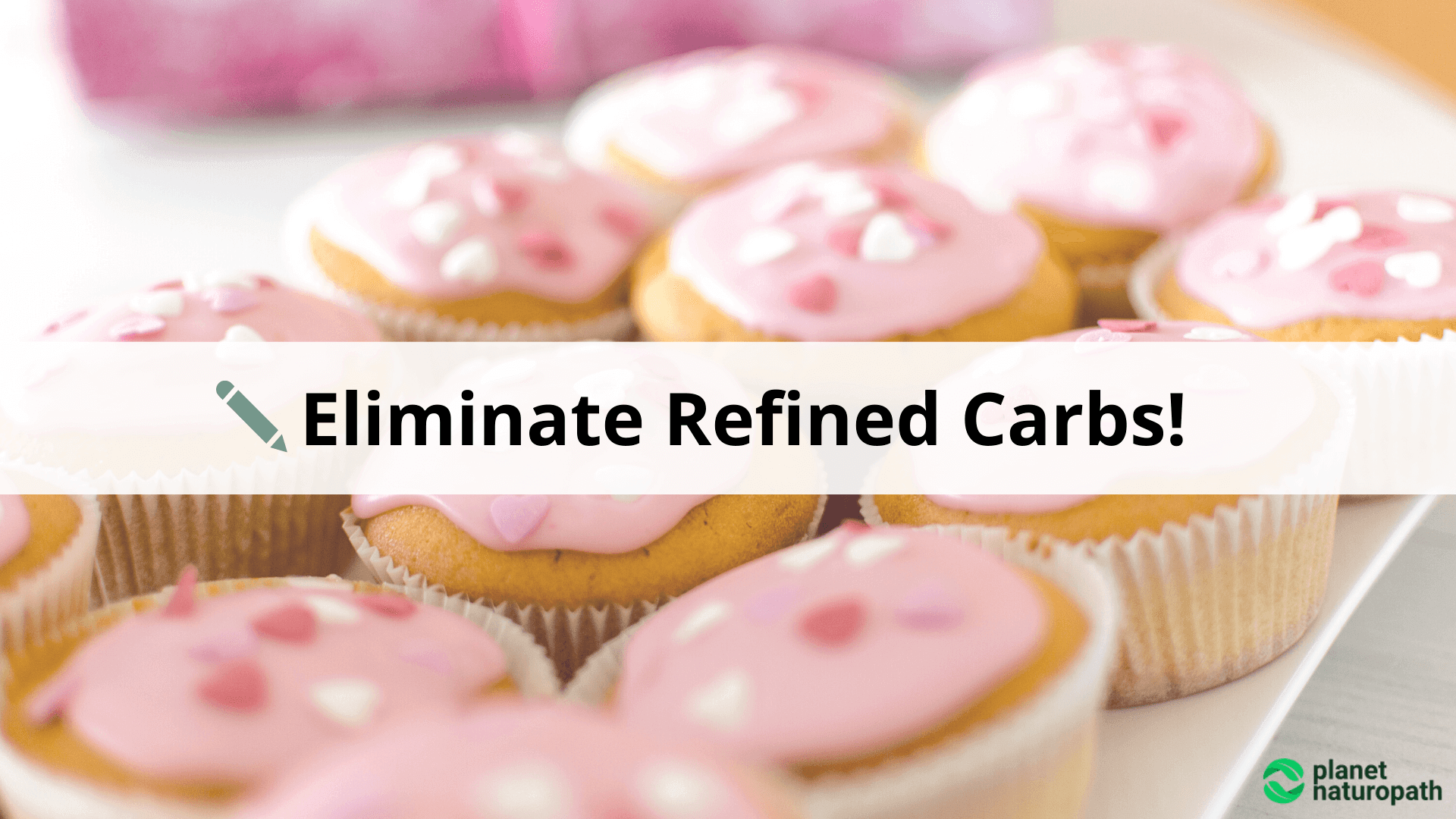 Eliminate-Refined-Carbs