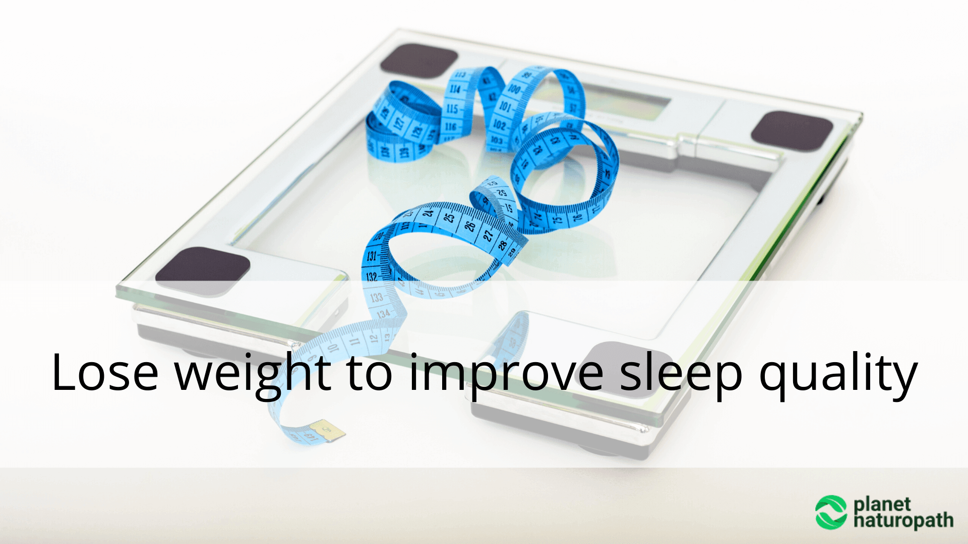 Lose-weight-to-improve-sleep-quality