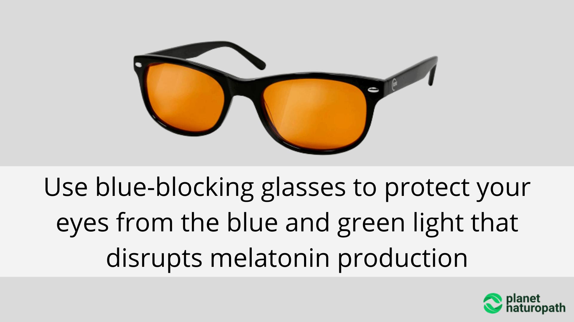 Use-blue-blocking-glasses