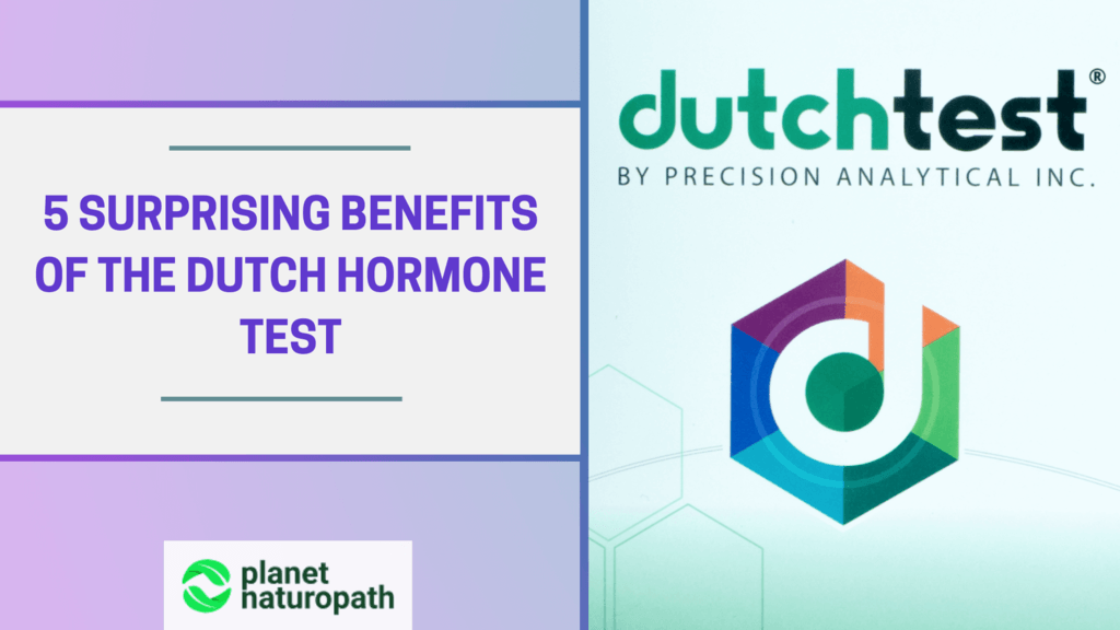 5-Surprising-Benefits-of-the-DUTCH-Hormone-Test