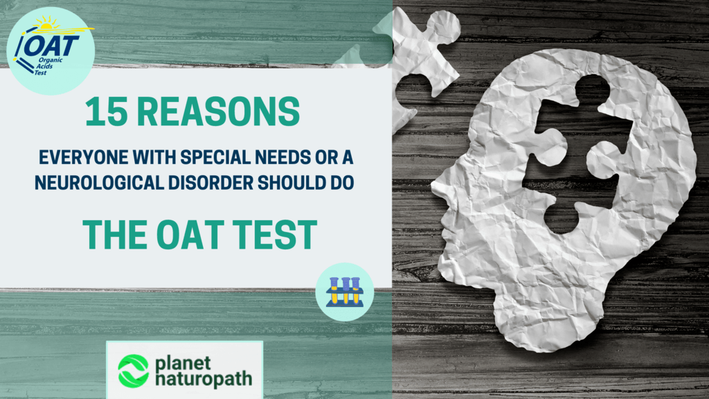 15-Reasons-Everyone-With-Special-Needs-or-a-Neurological-Disorder-Should-Do-the-OAT-Test