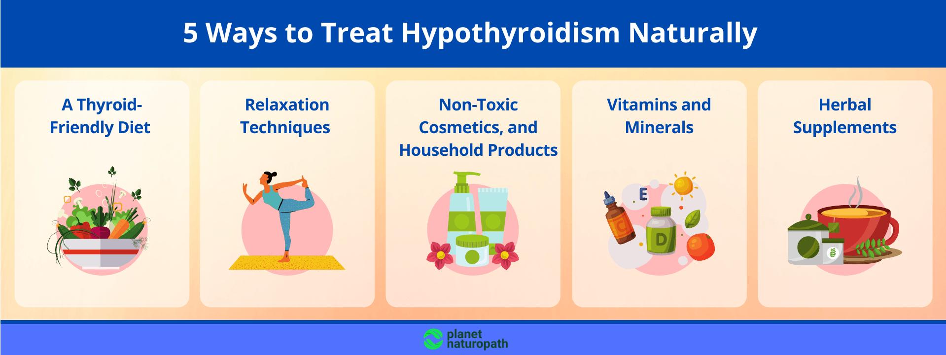 5 Ways to Treat Hypothyroidism Naturally